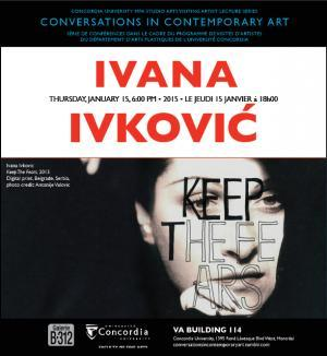 IVANA IVKOVIC —Conversations in contemporary art—Université Concordia © Ivana Ivkovic_Galerie B-312
