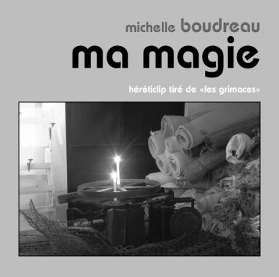 Michelle Boudreau MA MAGIE